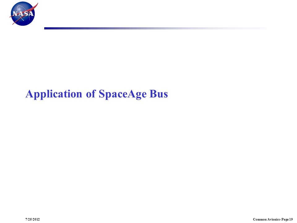 Application of SpaceAge Bus
