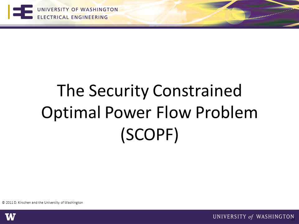 The Security Constrained Optimal Power Flow Problem (SCOPF)