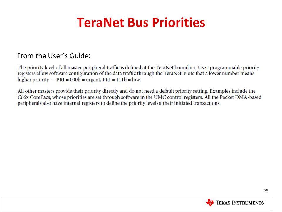 TeraNet Bus Priorities