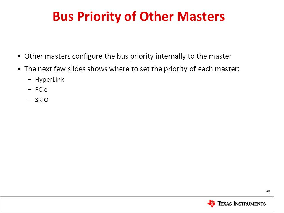 Bus Priority of Other Masters