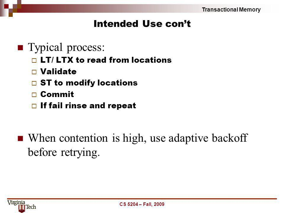 When contention is high, use adaptive backoff before retrying.