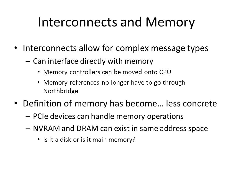 Interconnects and Memory