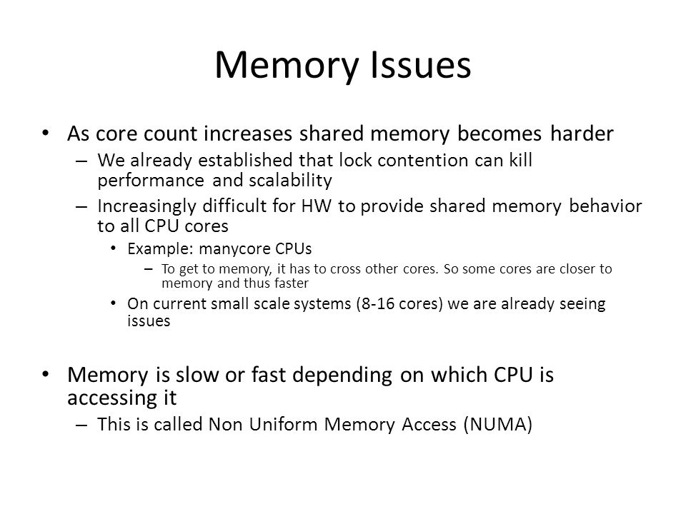 Memory Issues As core count increases shared memory becomes harder