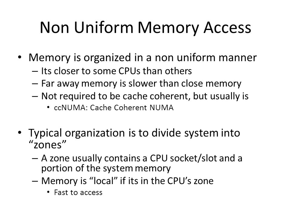 Non Uniform Memory Access