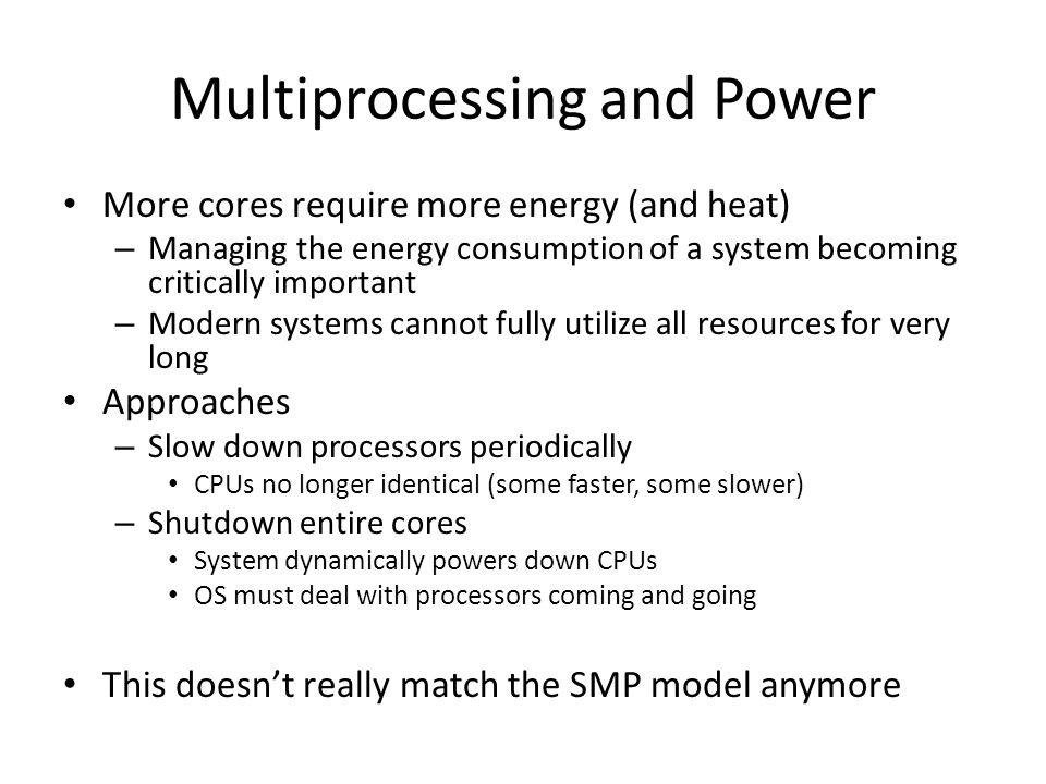Multiprocessing and Power