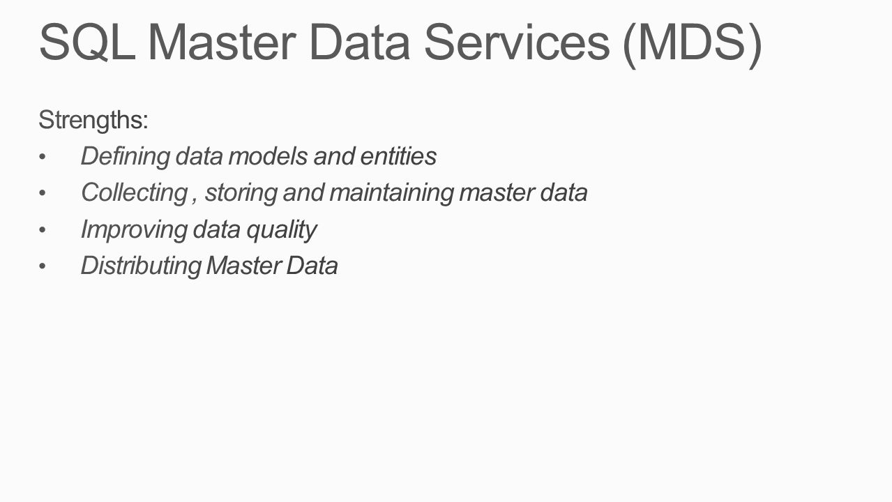 SQL Master Data Services (MDS)