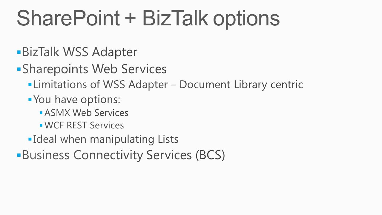 SharePoint + BizTalk options