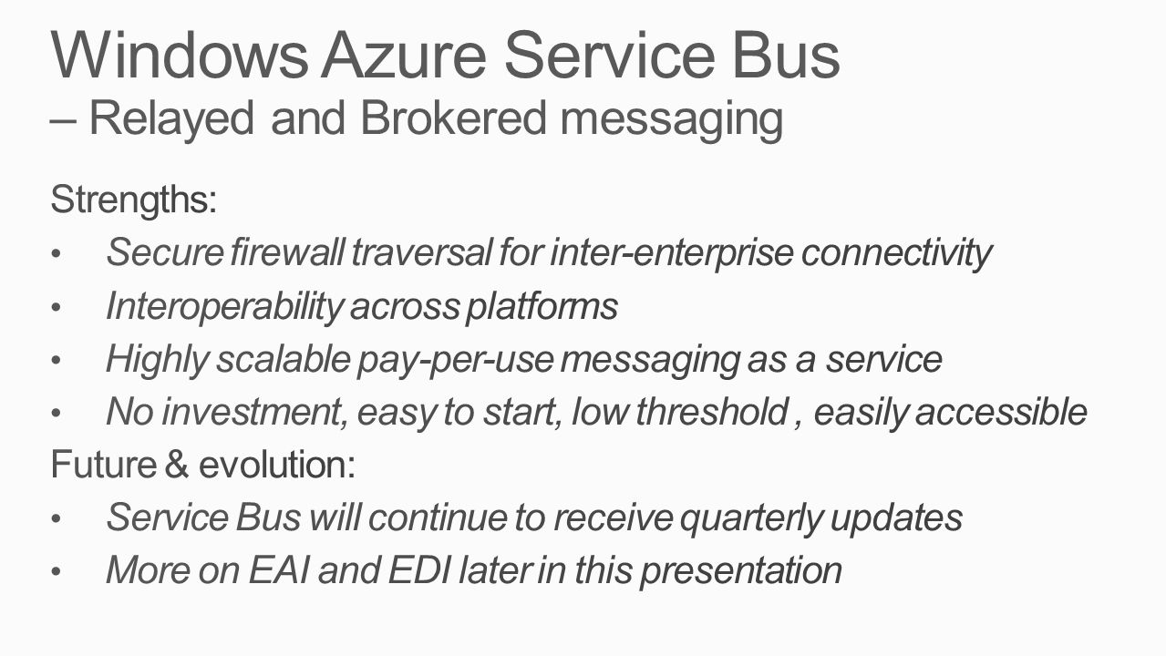 Windows Azure Service Bus – Relayed and Brokered messaging