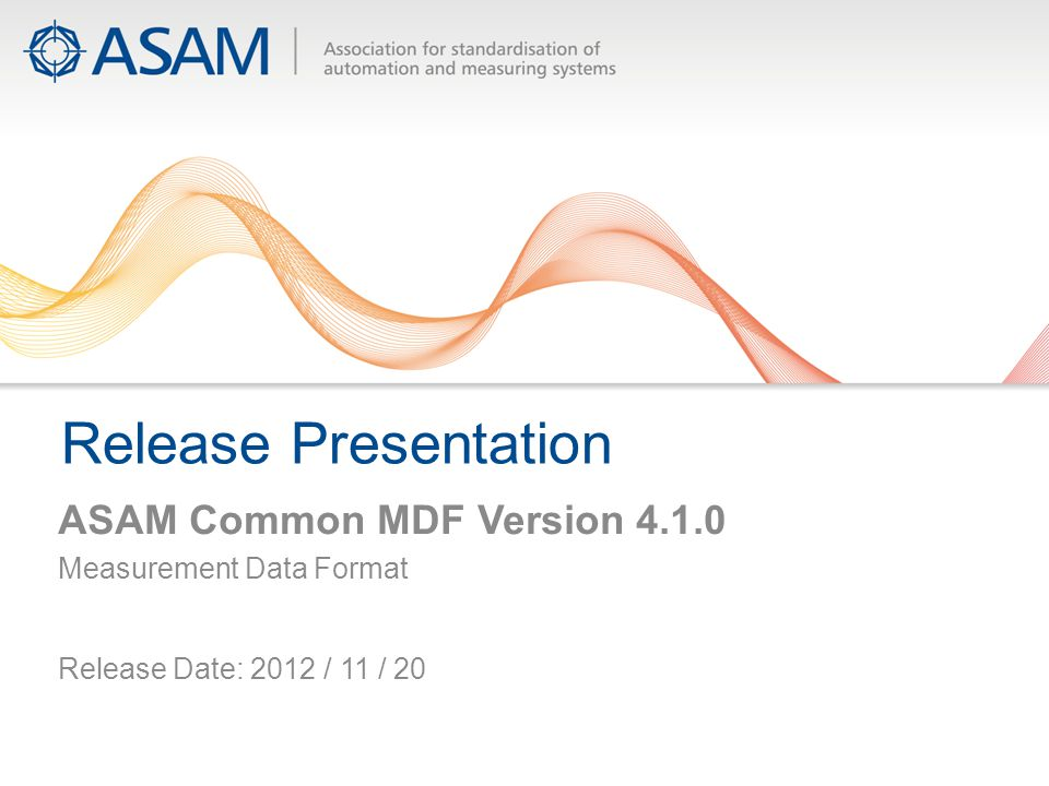 Release Presentation ASAM Common MDF Version 4.1.0