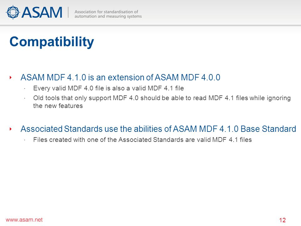 Compatibility ASAM MDF 4.1.0 is an extension of ASAM MDF 4.0.0