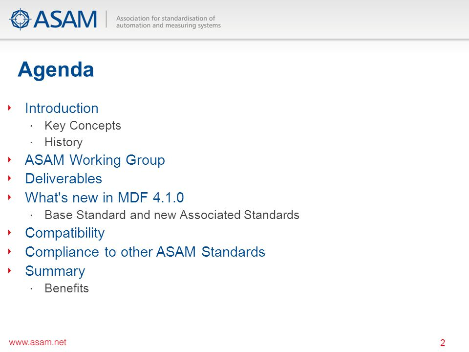 Agenda Introduction ASAM Working Group Deliverables