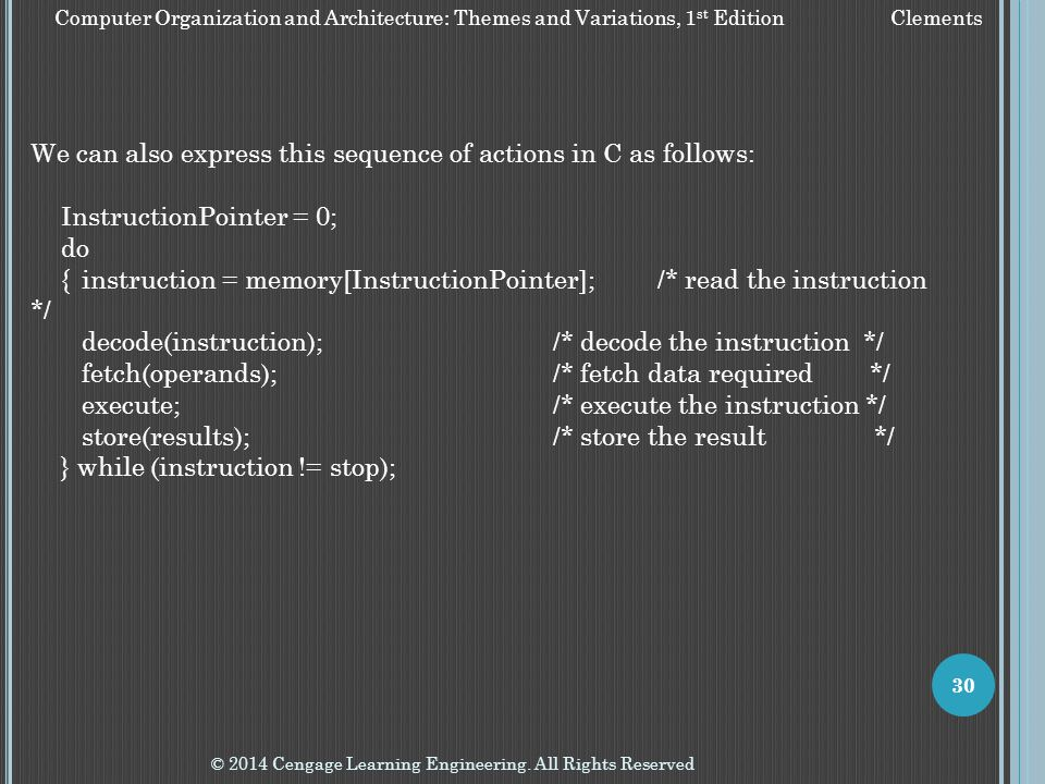 We can also express this sequence of actions in C as follows: