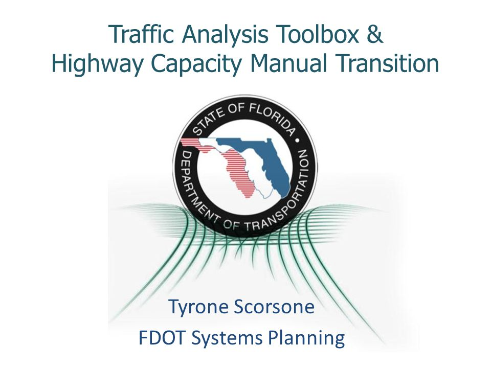 Traffic Analysis Toolbox & Highway Capacity Manual Transition