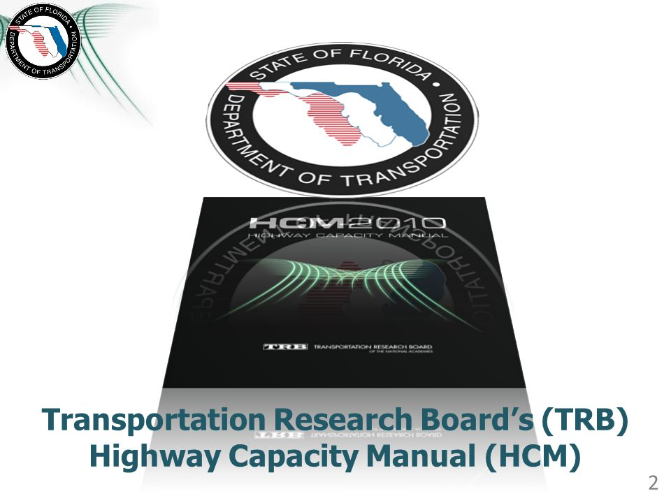 Transportation Research Board's (TRB) Highway Capacity Manual (HCM)