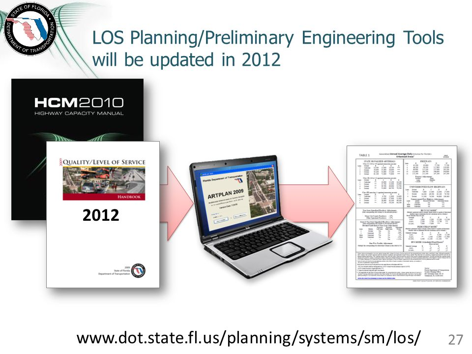 LOS Planning/Preliminary Engineering Tools will be updated in 2012
