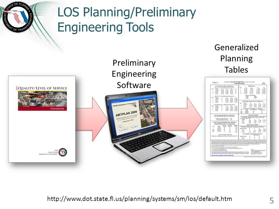 LOS Planning/Preliminary Engineering Tools