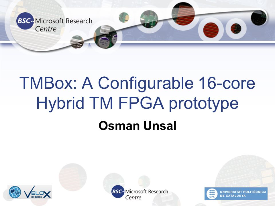TMBox: A Configurable 16-core Hybrid TM FPGA prototype