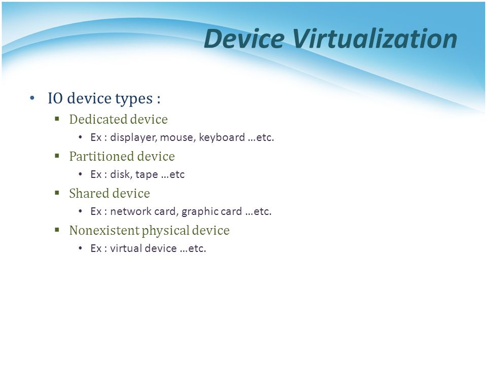 Device Virtualization