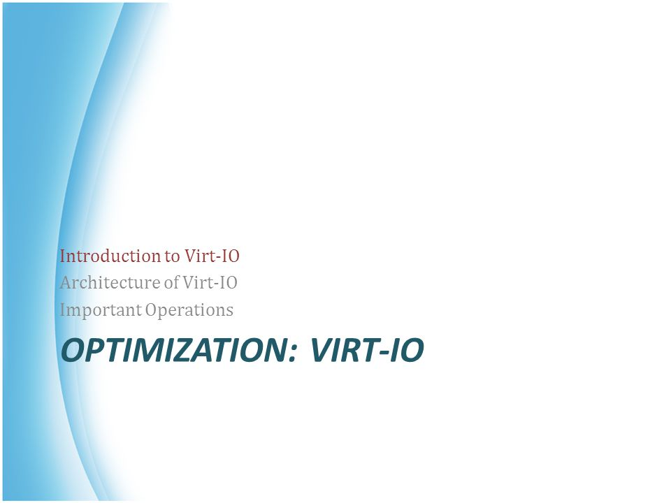 optimization: virt-io