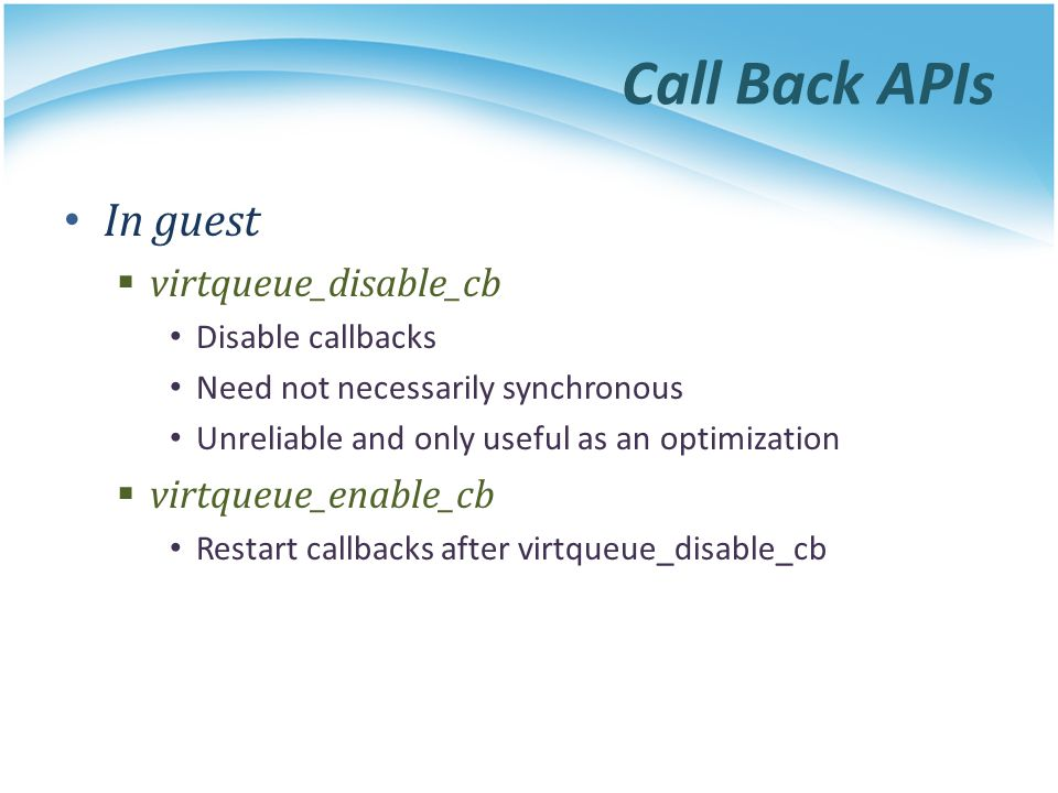 Call Back APIs In guest virtqueue_disable_cb virtqueue_enable_cb