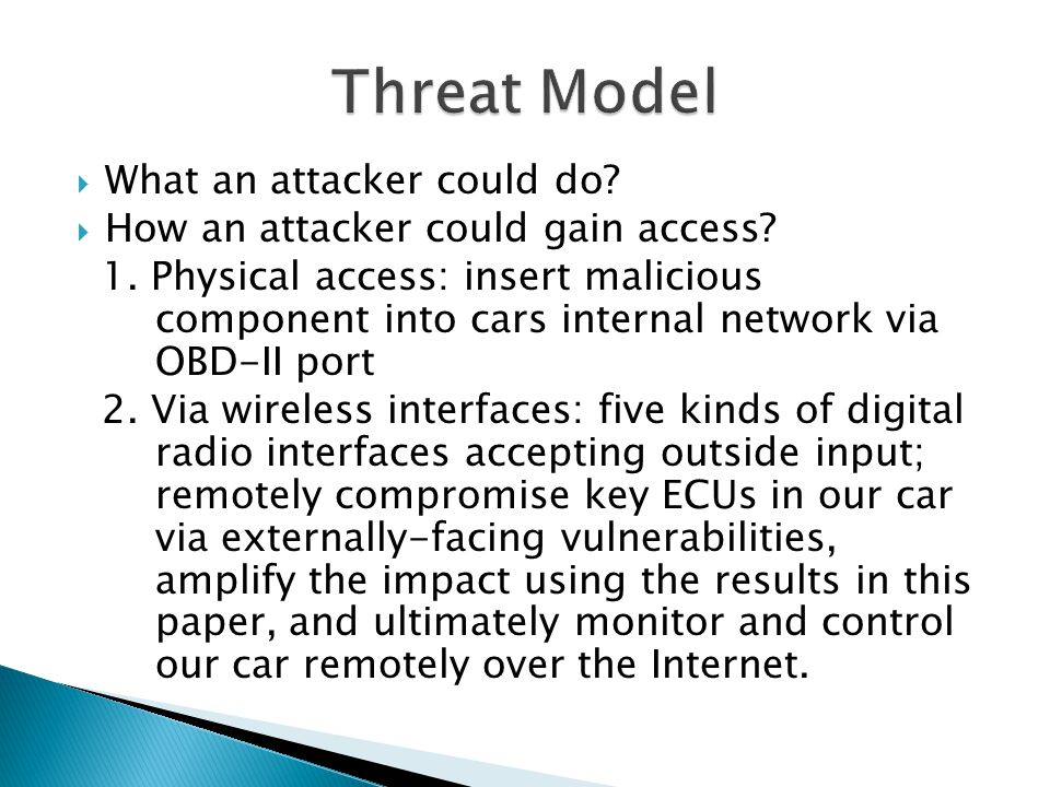 Threat Model What an attacker could do