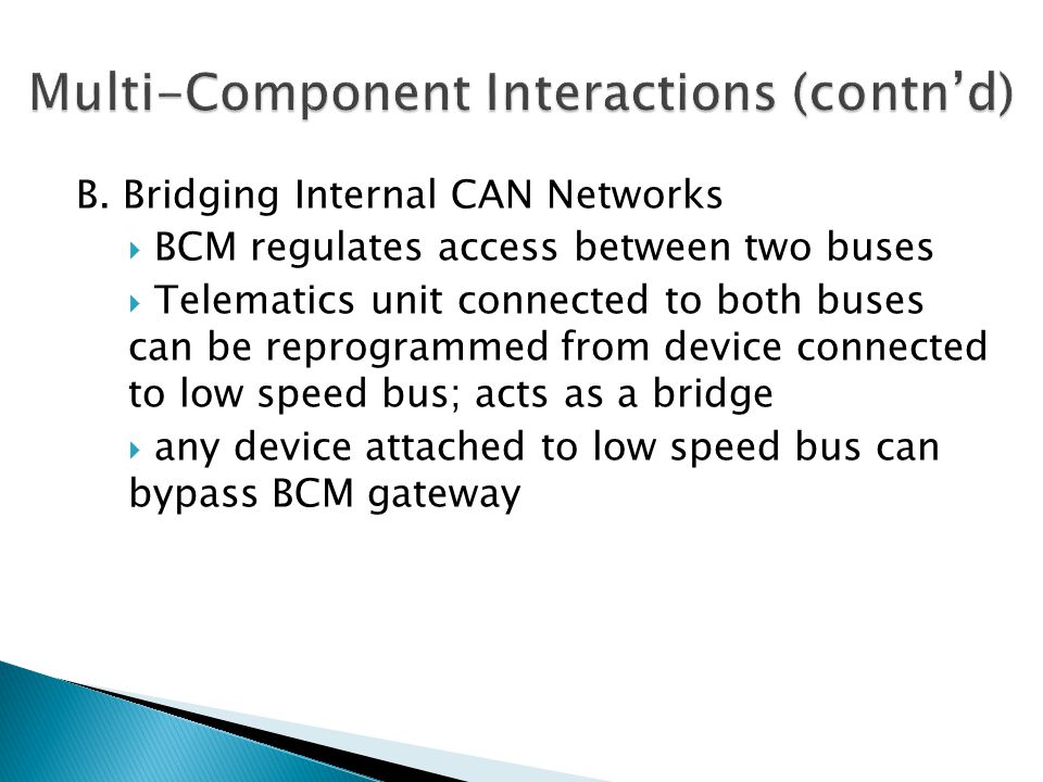 Multi-Component Interactions (contn'd)