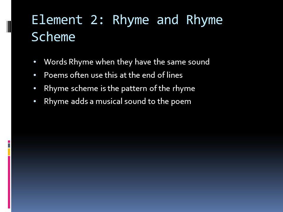 Element 2: Rhyme and Rhyme Scheme
