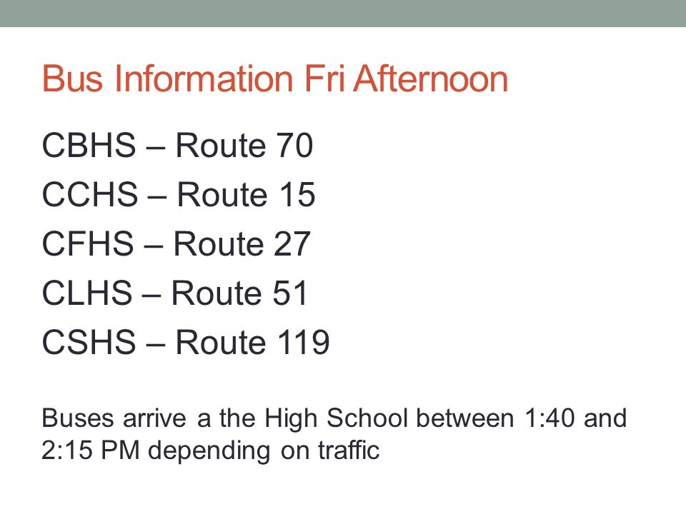 Bus Information Fri Afternoon