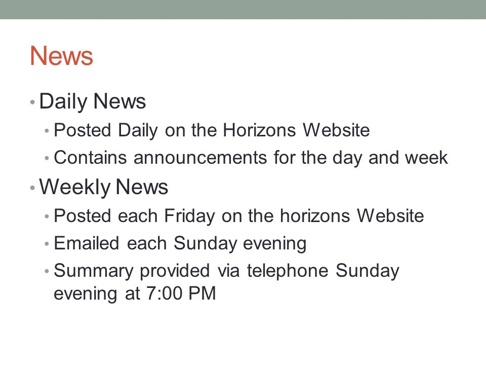 News Daily News Weekly News Posted Daily on the Horizons Website