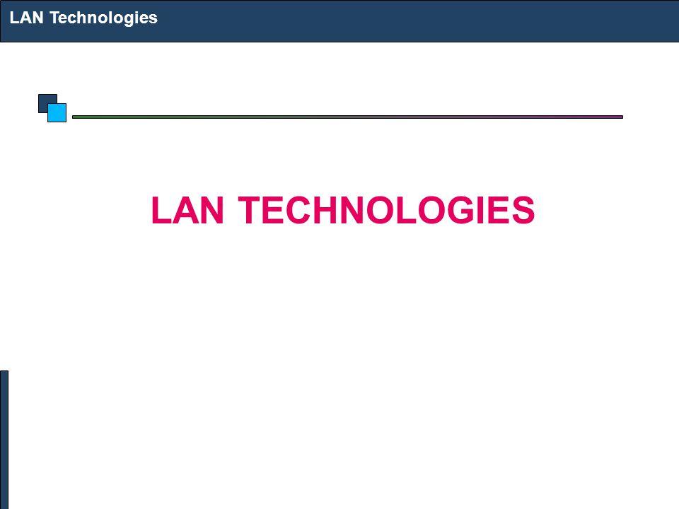 LAN Technologies LAN TECHNOLOGIES