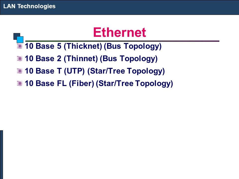 Ethernet 10 Base 5 (Thicknet) (Bus Topology)
