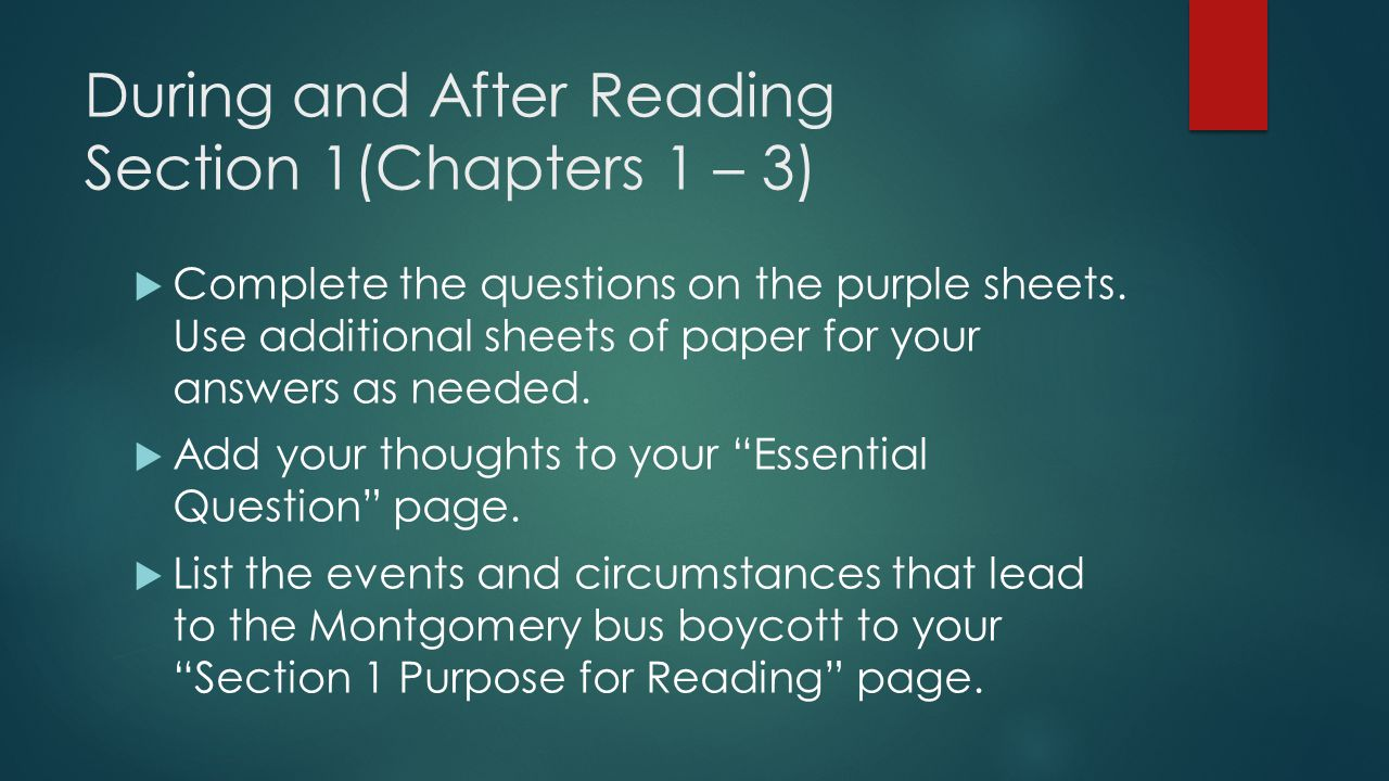 During and After Reading Section 1(Chapters 1 – 3)