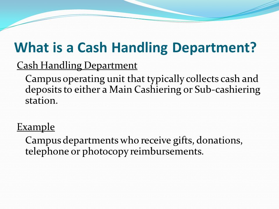 What is a Cash Handling Department