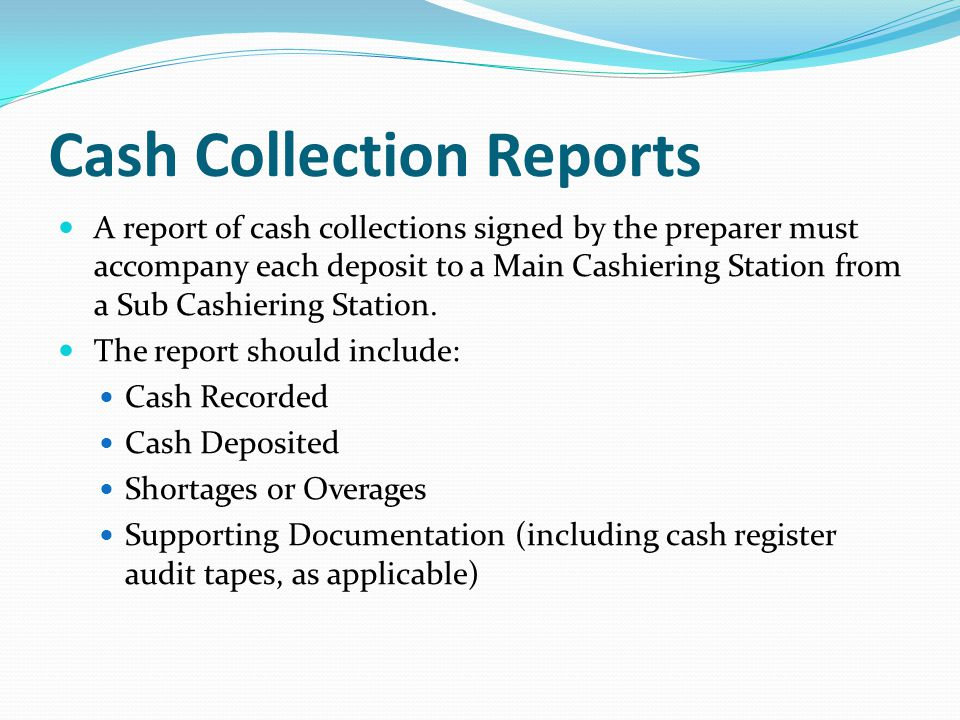 Cash Collection Reports