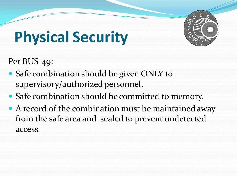 Physical Security Per BUS-49: