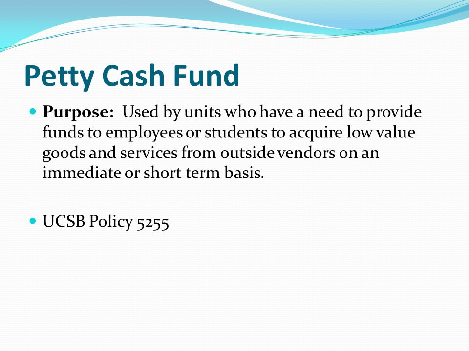 Petty Cash Fund
