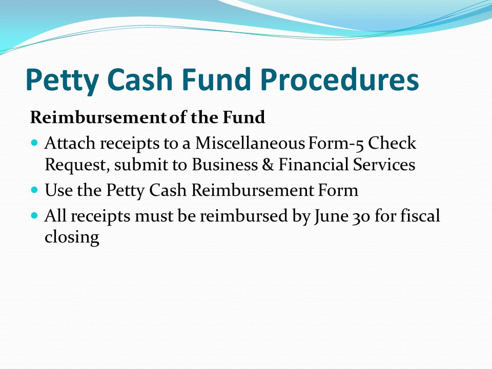 Petty Cash Fund Procedures