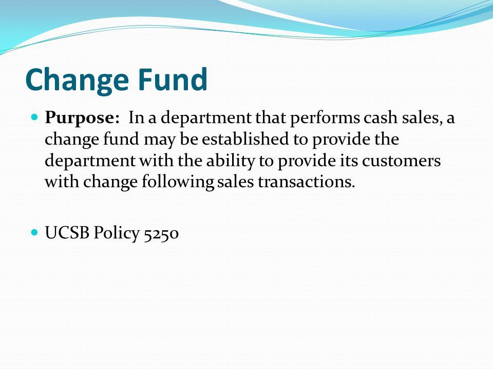 Change Fund