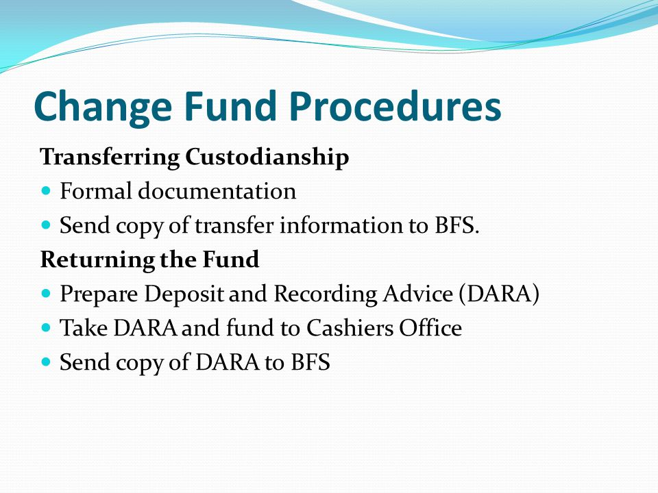 Change Fund Procedures
