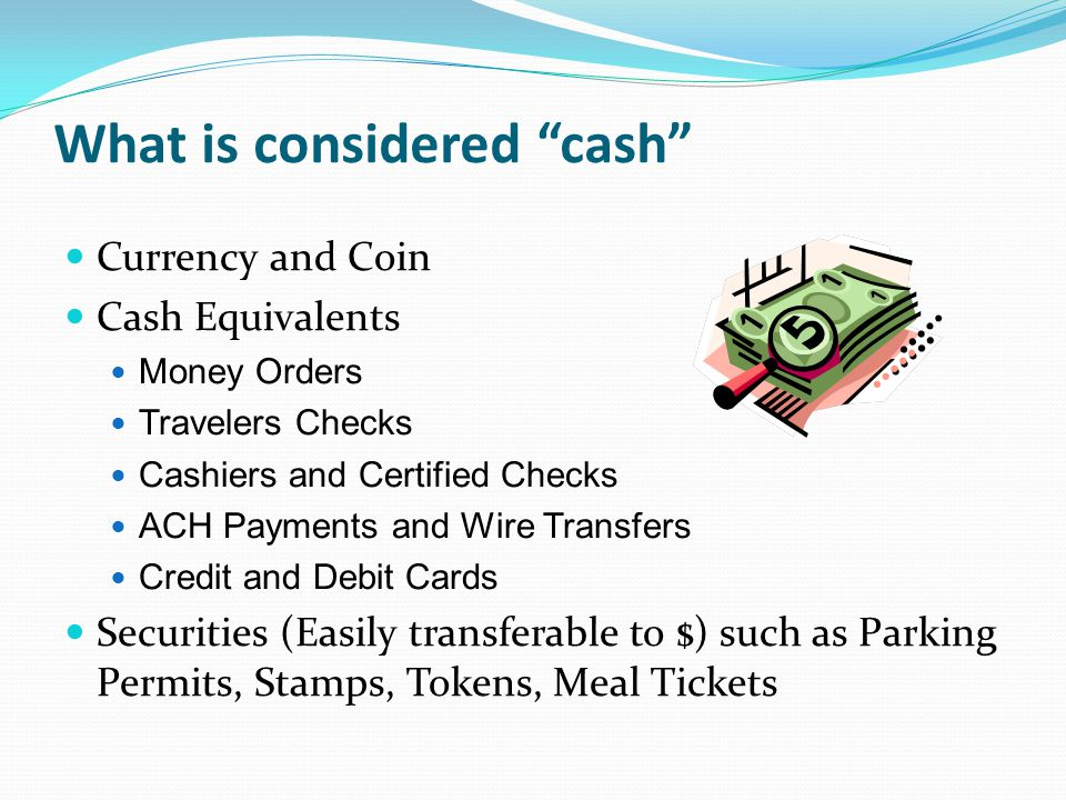 What is considered cash