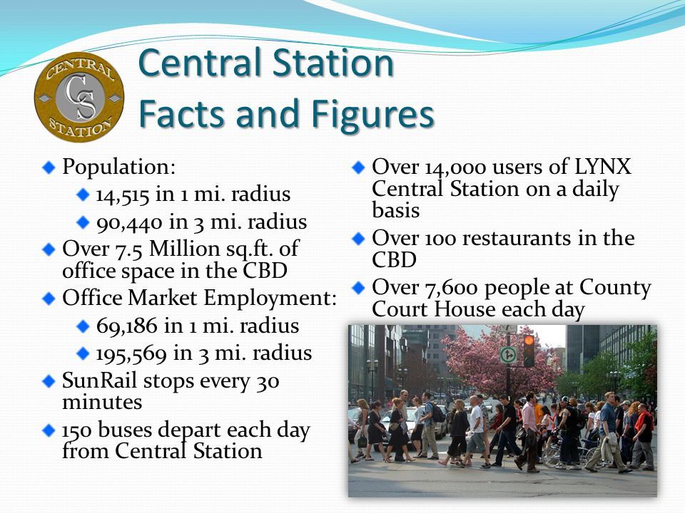 Central Station Facts and Figures