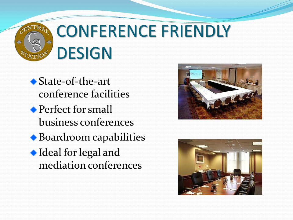 CONFERENCE FRIENDLY DESIGN