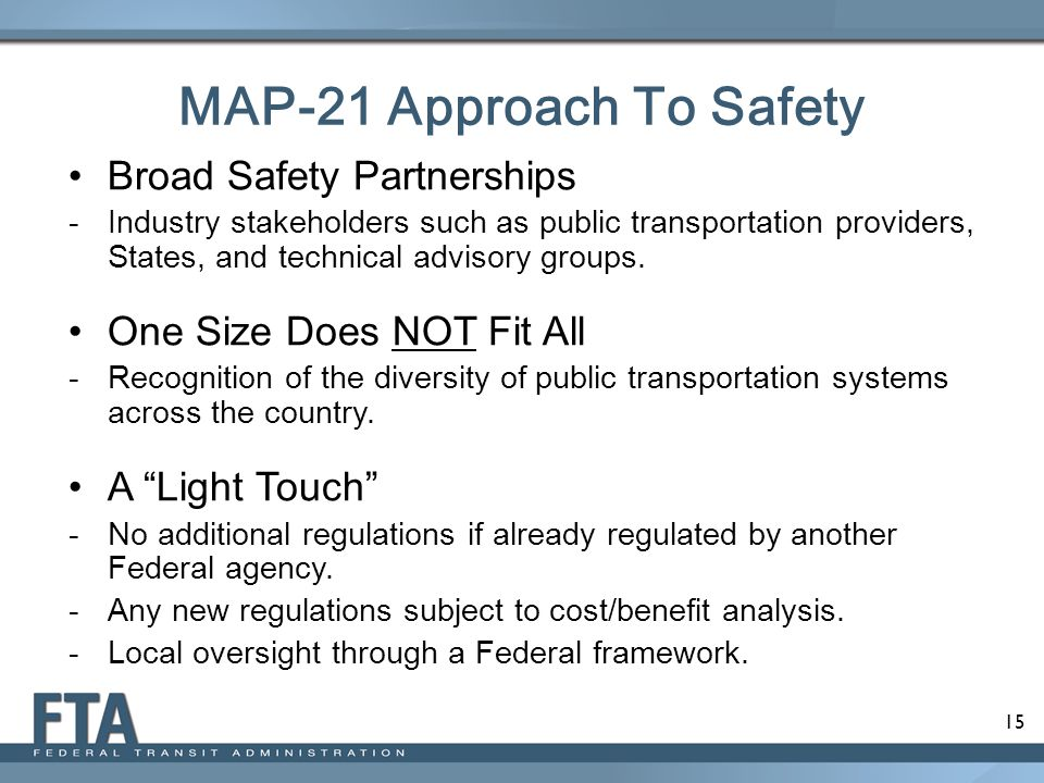 MAP-21 Approach To Safety