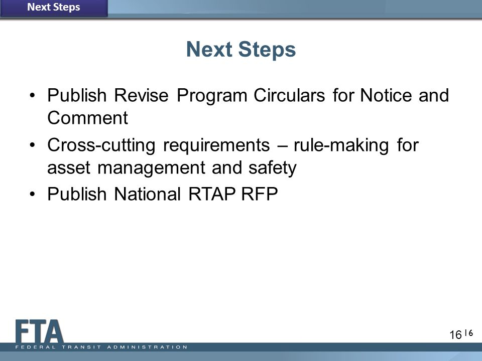 Next Steps Publish Revise Program Circulars for Notice and Comment