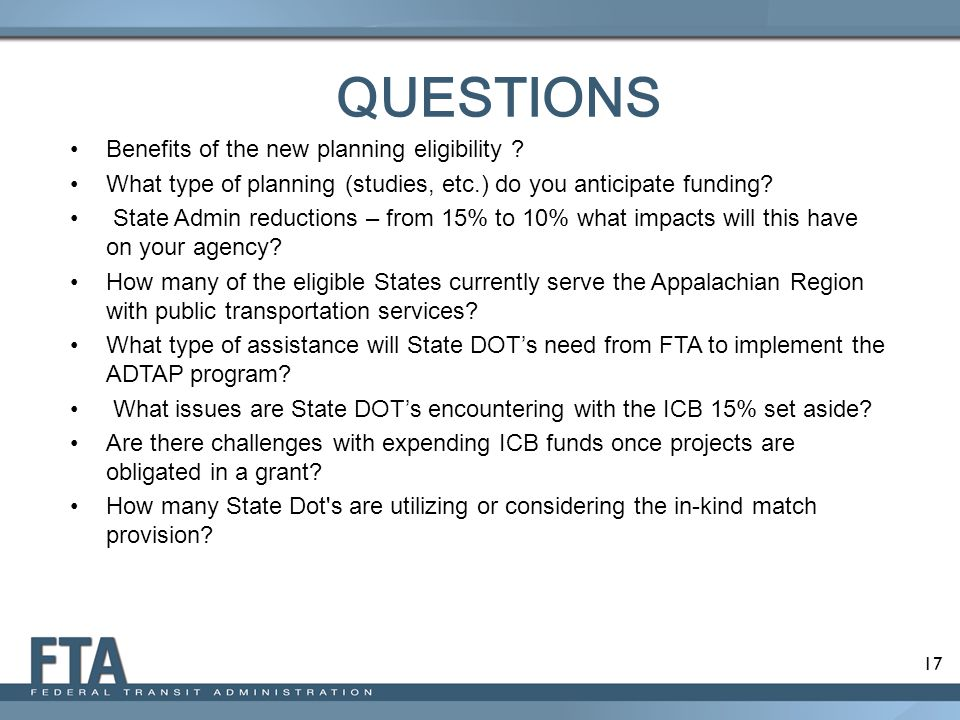 QUESTIONS Benefits of the new planning eligibility