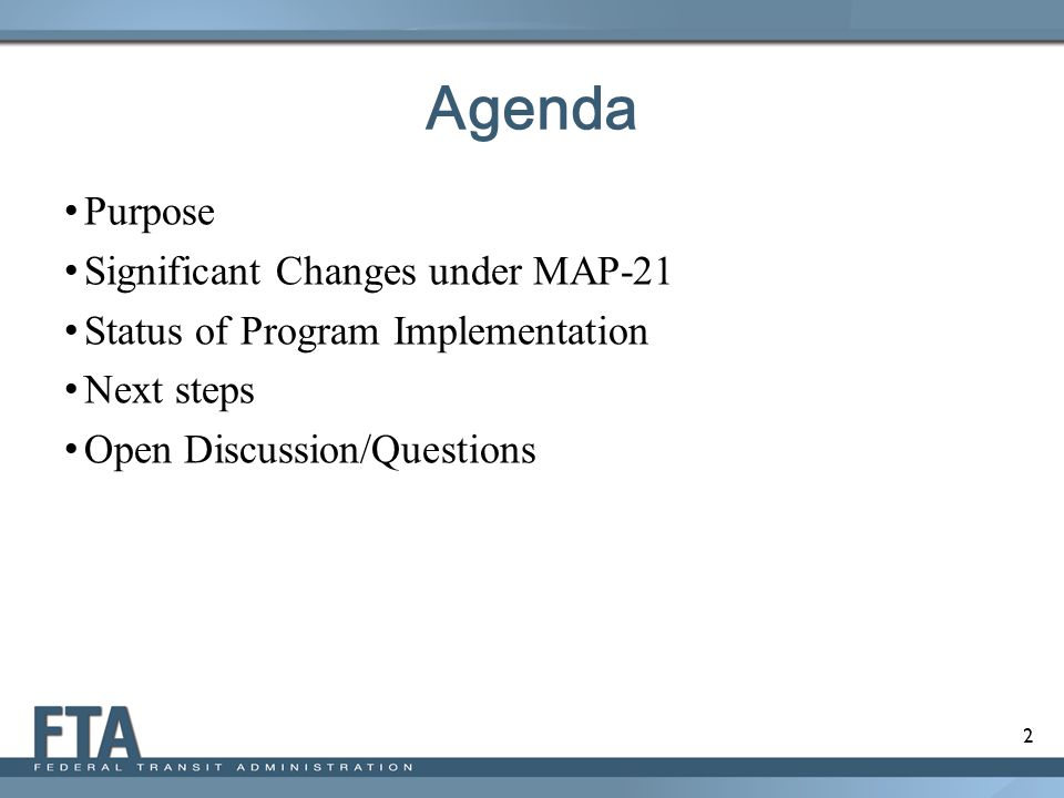 Agenda Purpose Significant Changes under MAP-21