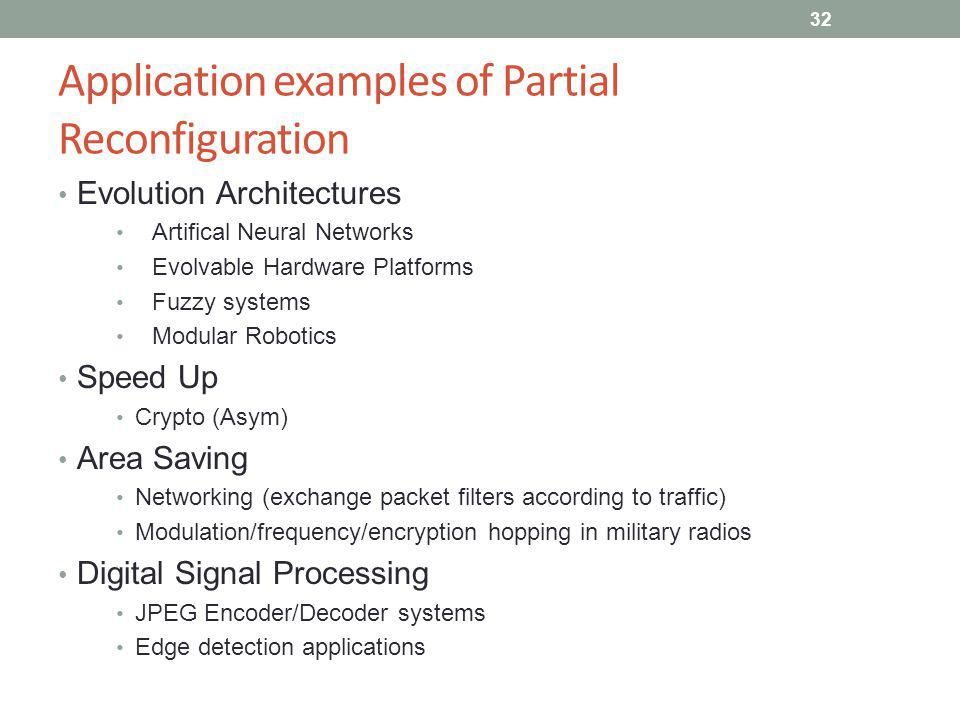 Application examples of Partial Reconfiguration