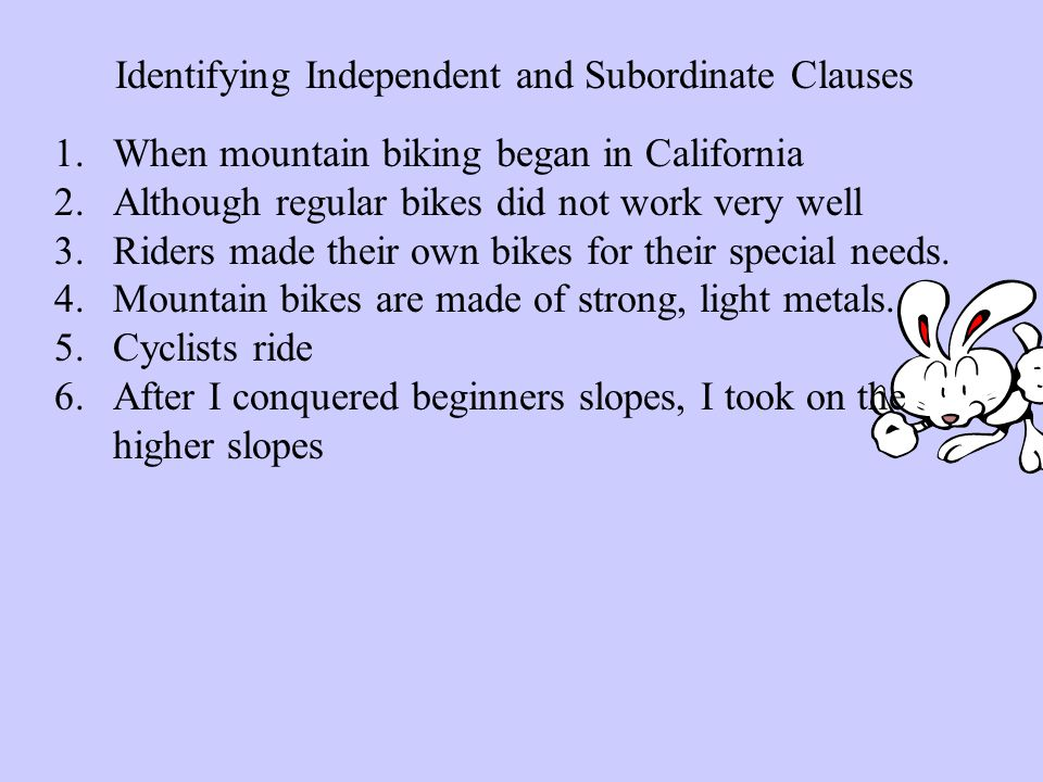 Identifying Independent and Subordinate Clauses