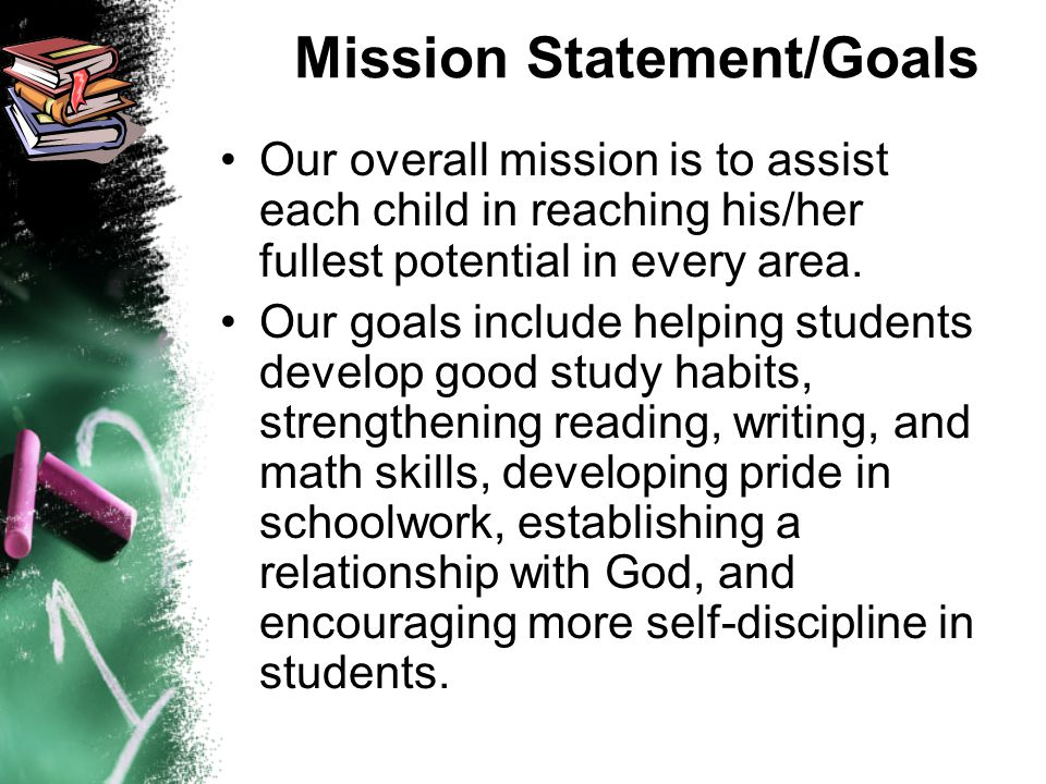 Mission Statement/Goals