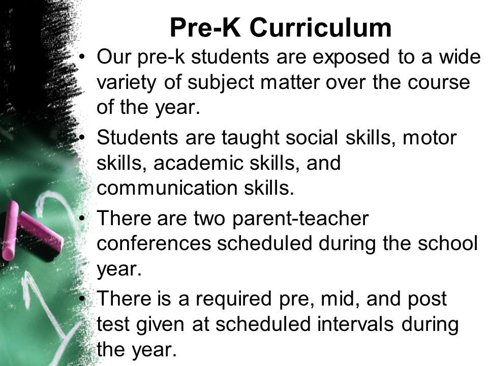 Pre-K Curriculum Our pre-k students are exposed to a wide variety of subject matter over the course of the year.